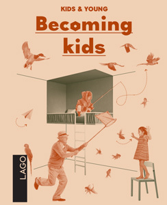 Becoming kids